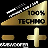 100% Techno Subwoofer Records, Vol. 9 (Releases...