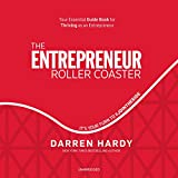 The Entrepreneur Roller Coaster: It's Your Turn to...