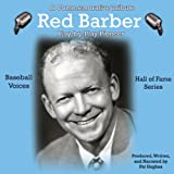Red Barber: Play-by-Play Pioneer