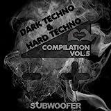 I Love Dark & Hard Techno Compilation, Vol. 5...