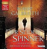 Der Seidenspinner (Die Cormoran-Strike-Reihe, Band...