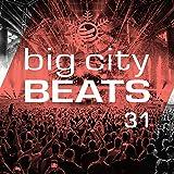 Big City Beats, Vol. 31 [Clean] (World Club Dome...
