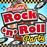 Ultimate Rock n Roll Party - The Very Best 50s &...